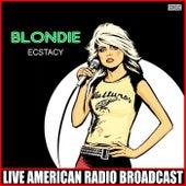 Ecstacy (Live) de Blondie