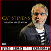 Million Miles Away (Live) by Yusuf / Cat Stevens