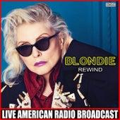 Rewind (Live) de Blondie
