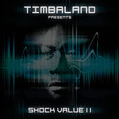 Shock Value II de Timbaland