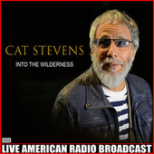 Into The Wilderness (Live) by Yusuf / Cat Stevens
