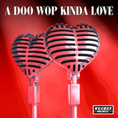A Doo Wop Kinda Love von Various Artists