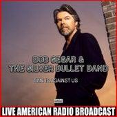 Time Is Against Us (Live) de Bob Seger