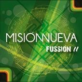 Fussión II de Misión Nueva