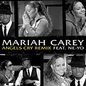 Angels Cry Remix feat. Ne-Yo de Mariah Carey