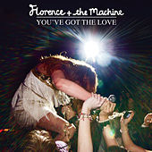 You've Got The Love von Florence + The Machine