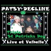 Triple St. Patrick's Day (Live at Valhalla) von Patsy Decline