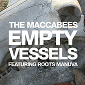 Empty Vessels by The Maccabees