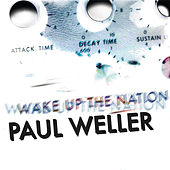 Wake Up The Nation de Paul Weller