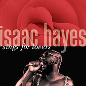 Isaac Hayes Sings For Lovers de Isaac Hayes
