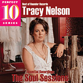 The Soul Sessions: Essential Recordings von Tracy Nelson