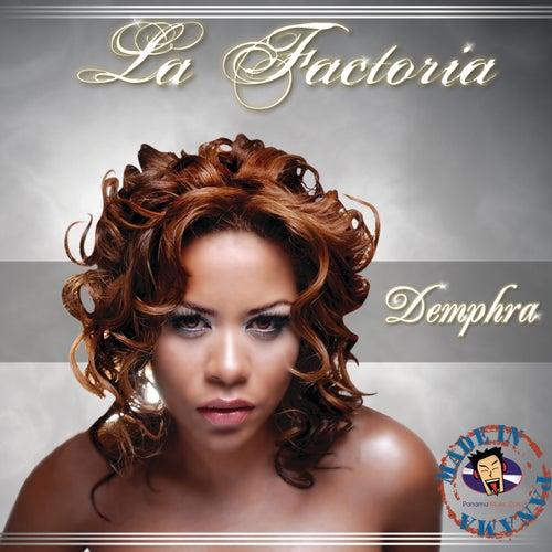 Demphra by La Factoria