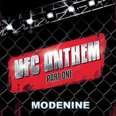 UFC ANTHEM, Pt. 1 by Mode Nine
