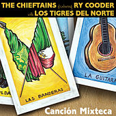 Cancion Mixteca von The Chieftains