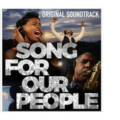 Song for Our People - Original Soundtrack by Peace Funk and Sunshine
