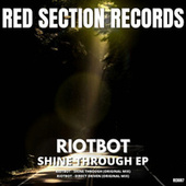 Shine Through de Riotbot