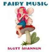Fairy Music de Scott Shannon