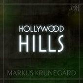 Hollywood Hills by Markus Krunegård