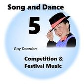 Song and Dance 5 - Competition & Festival Music by Guy Dearden
