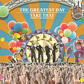 The Greatest Day. Take That Present The Circus Live de Take That