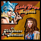 Telephone (The Remixes) by Lady Gaga