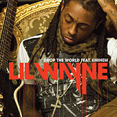 Drop The World by Lil Wayne