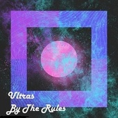 By The Rules de The Ultras