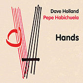 Hands by Dave Holland