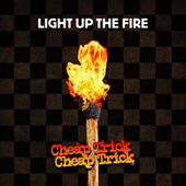 Light Up The Fire by Cheap Trick