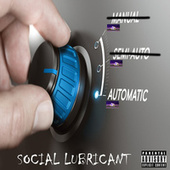 Automatic von Social Lubricant