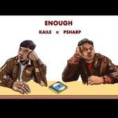 Enough by PSharp