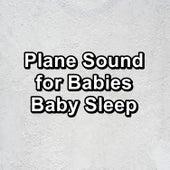 Plane Sound for Babies Baby Sleep de Relajacion Del Mar