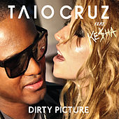 Dirty Picture by Taio Cruz