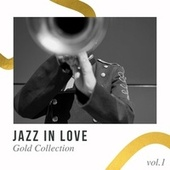 Jazz In Love - Gold Collection by Various Artists