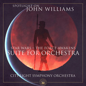 Star Wars - The Force Awakens (Suite for Orchestra) de City Light Symphony Orchestra