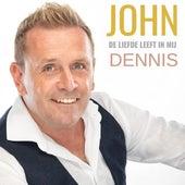De Liefde Leeft in Mij de John Dennis