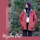 Monster (Acoustic) by Mysha Didi