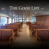 The Good Life von Yves Montand, Carmen McRae, Ahmad Jamal, Rex Allen, Bobby Hackett, Sammy Davis Jr., Tony Bennett, Silvio Rodriguez, Solomon Burke