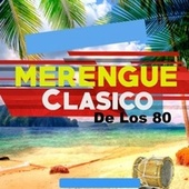 Merengue Clasico de Los 80 by Various Artists
