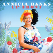 Up Front von Annicia Banks