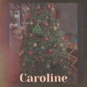 Caroline van Various Artists