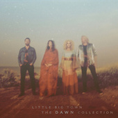 The Dawn Collection by Little Big Town