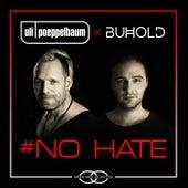 No Hate by Uli Poeppelbaum