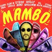 Mambo (feat. Willy William, Sean Paul, El Alfa, Sfera Ebbasta, Play-N-Skillz) de Steve Aoki