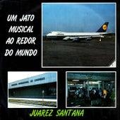 Um Jato Musical Ao Redor Do Mundo by Juarez Sant'Ana