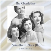 Basin Street Blues (EP) (All Tracks Remastered) di The Chordettes