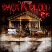 Back In Blood (Remix) [feat. Young Ea$y] by Ducetrip