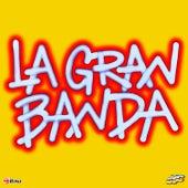 La Gran Banda de La Gran Banda