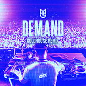 Demand (Goldhouse Remix) by Macky Gee