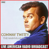 The Nashville Will (Live) by Conway Twitty